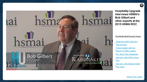Hospitality Upgrade interviews HSMAI's Bob Gilbert and other experts at the 2013 HSMAI ROC