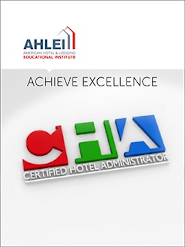 AHLEI's Revised Certified Hotel Administrator (CHA®) Offers